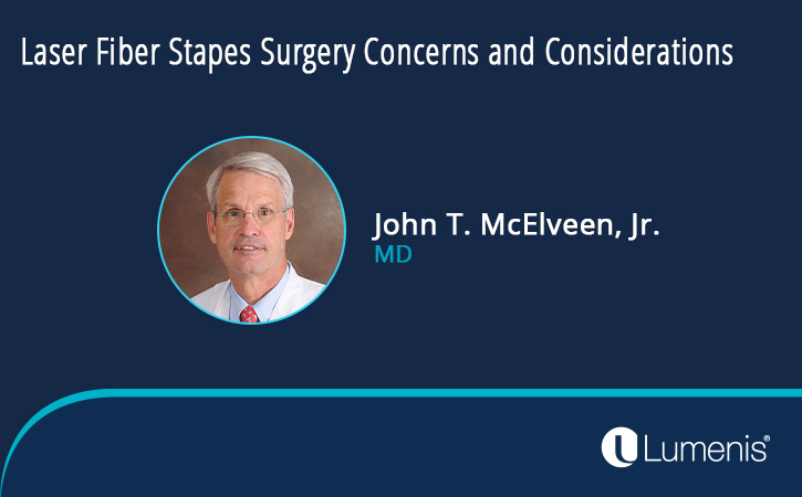 Otolaryngology-laser-fiber-stapes-surgery-concerns-and-considerations-webinar-image-725x450